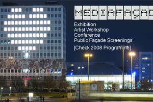 Mediafacades Festival Berlin + Urabanscreens Melbourne 2008