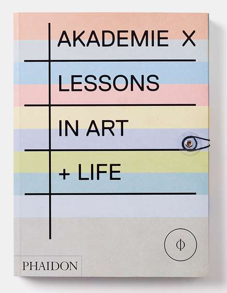 Artistic Advice Anthologies - Akademie X is a Charming Book Featuring Wisdom from Modern Artists