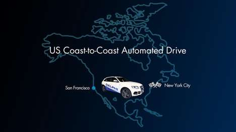 Record-Breaking Autonomous Cars - Delphi's Autonomous Car Will Drive From California to New York