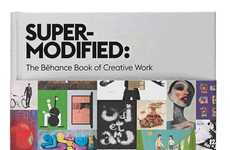 Digital Art Anthologies - The Super-Modified Book From Behance is a Special Collection
