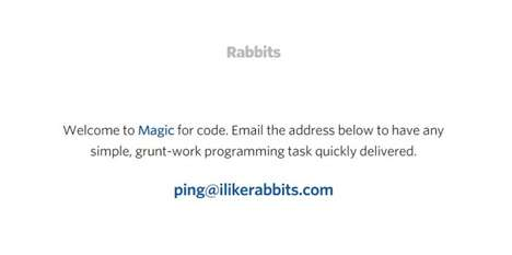 On-Demand Programming Services - Rabbits Lets You Quickly Outsource Simple Coding Jobs Via Email
