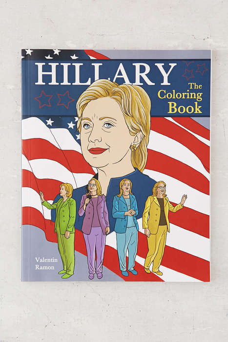Presidential Coloring Books - Valentin Ramon's Hillary Coloring Book Celebrates the Female Leader