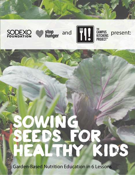Empowering Food Projects - The Campus Kitchen Uses Gardens to Educate Kids on Food Waste and Hunger