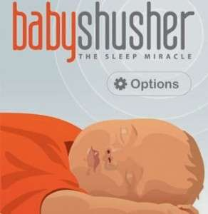 Baby Shushing Apps - The Baby Shusher Creates Soothing White Noise to Calm Babies