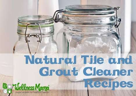 Natural Tile Cleaners - Wellness Mama's DIY Grout Cleanser is Inexpensive and Organic