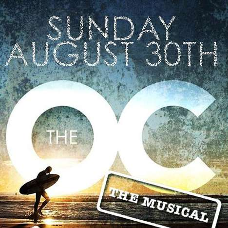 Orange County Plays - The OC Musical Brings Everyone's Favorite Television Show to the Stage
