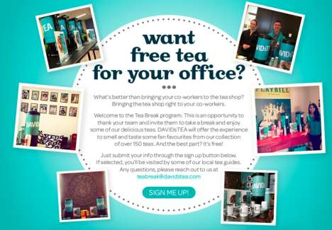 Branded Tea Breaks - The 'Tea Break' Program by David's Tea Makes Free Deliveries to Offices
