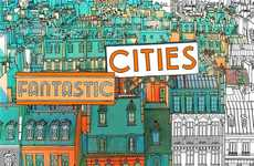 City-Specific Coloring Books - The Adult Coloring Book 'Fantastic Cities' Lets Imaginations Run Wild