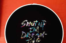 Rebellious Embroidered Quotes - These Colorful and Sassy Quotes are Displayed Using Embroidery