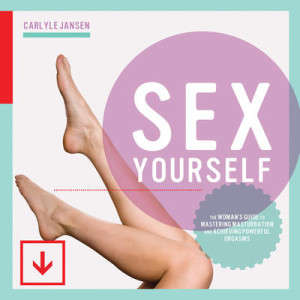 Self-Pleasuring Guides - Carlyle Jansen Educates Women on Anatomy and Intimacy