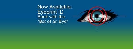 Eyeprint-Based Banking Services - This Online Bank Allows Users to Log in with an Eye Scan