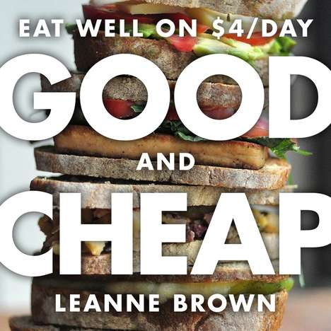 Budget-Concious Recipe Books - This Cookbook Outlines How to Eat Well on a Food Stamp Budget