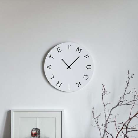 Inappropriate Cursing Clocks - The 'I'm F*cking Late' Clock Describes the Inhabitant's Schedule Woes