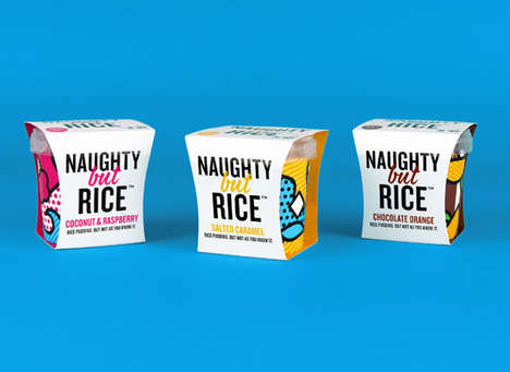 Punny Pudding Packages - The 'Naughty but Rice' Bowls Use Playful Puns to Brand Ready to Eat Snacks