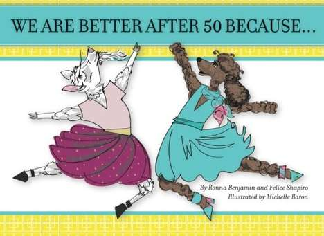 Playful Age-Celebrating Paperbacks - The 'Better After 50' Book Was Written for Boomer Women