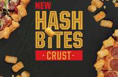 Tater Tot-Crusted Pizzas - The New 'Hash Bites Crust Pizza' is a Delicious Hybrid Dish