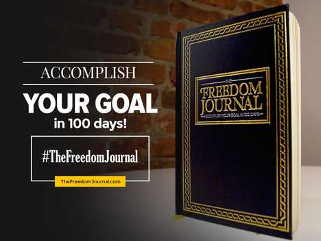 Goal-Oriented Notebooks - The 'Freedom Journal' Enables Users to Accomplish a Goal in 100 Days