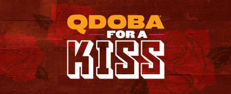 Lip-Locking Burrito Promotions - The Qdoba for a Kiss Promotion Rewards Couples with Free Entrees