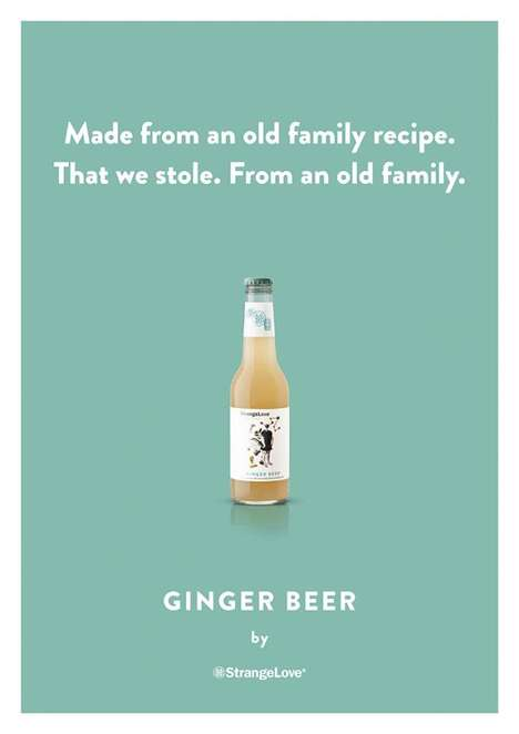 Honest Drink Posters - Strangelove's Advertisements Showcase Beverages with Comedic Messages