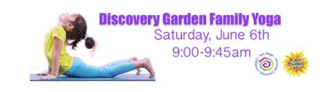 Museum Yoga Classes - The San Diego Children's Discovery Museum Offers Family Yoga Classes