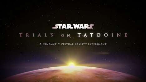 Sci-Fi Movie Simulators - 'Trials on Tatooine' is a Hybrid Gaming and Cinema VR Experience