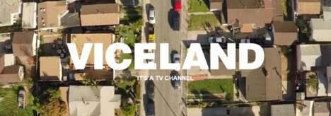 Millennial-Targeted Television Channels - The Viceland Channel Features Content Aimed at Millennials