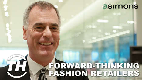 Forward-Thinking Fashion Retailers - Peter Simons of La Maison Simons Talks Retail Innovation
