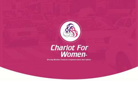Female-Only Ridesharing Services - The 'Chariot for Women' Taxi Service Aims to Reduce Sexual Assult