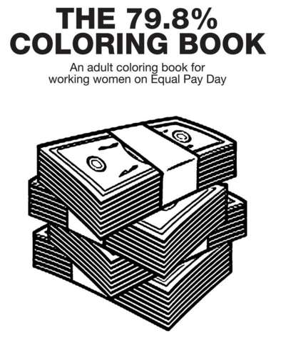 Wage Gap Coloring Books - This Adult Coloring Book from Bizwomen Comments on Pay Inequality
