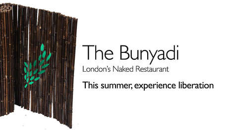 Clothing-Optional Pop-Ups - 'The Bunyadi' Pop-Up Will Allow Patrons to Dine in the Nude