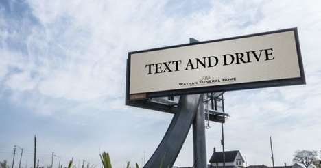 Reverse Psychology Ads - The Text and Drive Campaign for a Funeral Home Focuses on Real Consequences
