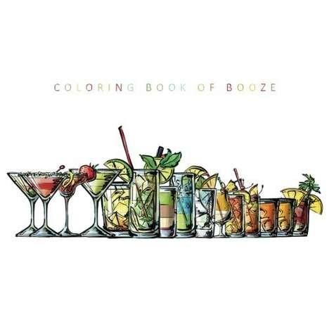 Coloring Cocktail Books - The 'Coloring Book of Booze' Provides Recipes for Drinks