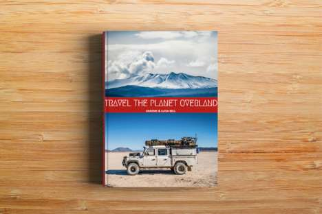 Transient Traveler Guide Books - 'Travel the Planet Overland' Guides Those with the Urge to Travel