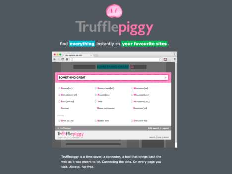 Time-Saving Search Extensions - Browser Add-On Trufflepiggy Helps You Find Things Instantly