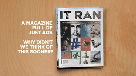 All-Advertisement Magazines - 'IT RAN' is a Unique Magazine That Features No Editorials or Articles
