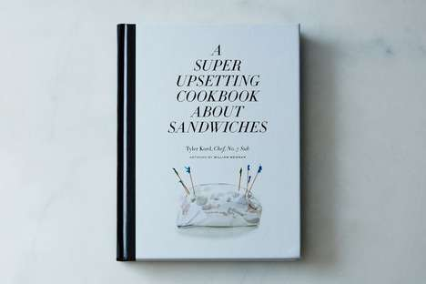Comedic Commentary Cookbooks - This Sandwich Cookbook Provides Recipes in Between Comedic Banter