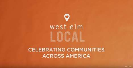 Localized Home Decor Ads - The West Elm LOCAL Commercial Inspires Community Support