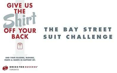 Empowering Clothing Drives - The Bay Street Suit Challenge Promotes Economic Independence Of Women