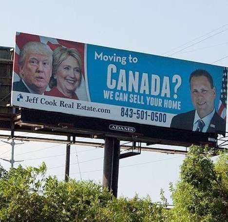 Political Estate Billboards - Jeff Cook Real Estate Offers to Help Americans Move to Canada