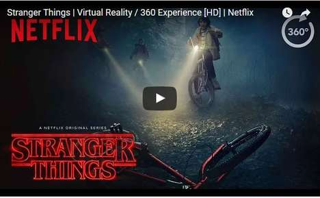 Video Streaming VR Promotions - This Netflix Clip Introduces People to the 'Stranger Things' Series