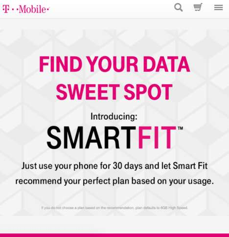 Custom Data Plans - T-Mobile's 'Smart Fit' Plan is Tailor-Made Based on 30 Days of Usage