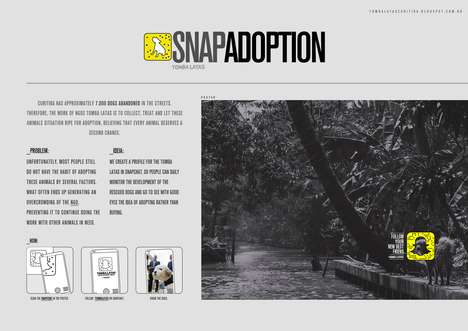 Snapshot Adoption Campaigns - Tomba Latas' Adoption Project Uses Snapchat to Introduce Rescues