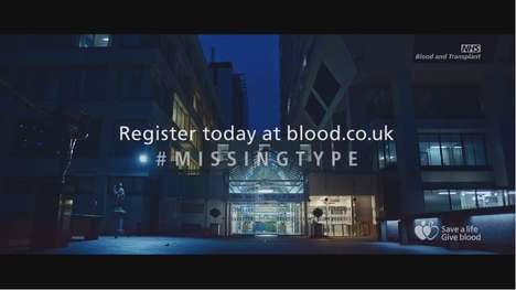 Missing Letter Ads - NHS Blood and Transplant Drop Letters from Everyday Signs to Encourage Donors