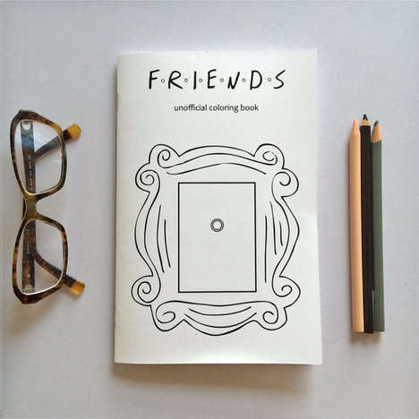 Nostalgic TV Coloring Books - The Unofficial Friends Coloring Book Celebrates Iconic TV Moments