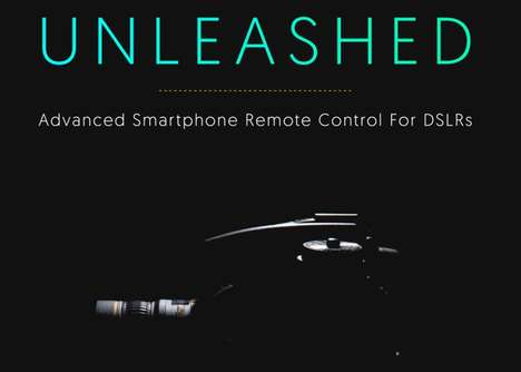 Advanced Smartphone DSLR Remotes - The 'Unleashed' Smartphone Remote Control is Efficient