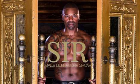Cinematic Burlesque Brunches - The SIR Male Show at Sax Inspired by Magic Mike Comes With Breakfast