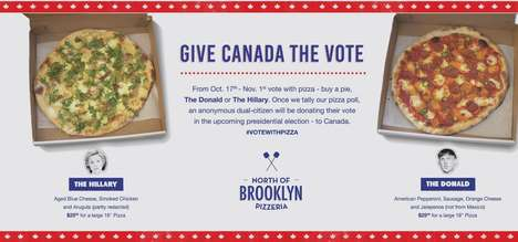 Canadian Pizza Elections - North of Brooklyn Pizzeria is Letting Canadians Vote via Pizza Proxies