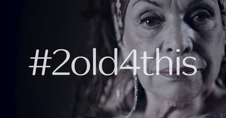 Anti-Ageism Campaigns - Natura Chronos' #2old4this Campaign Questions Standards Imposed on Women