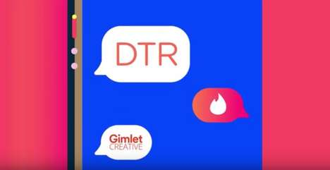 Dating App Podcasts - The DTR Podcast is Branded by Tinder