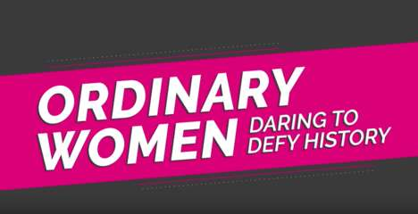 Historic Feminist Webisodes - Feminist Frequency's 'Ordinary Women' Spotlights Remarkable Ladies